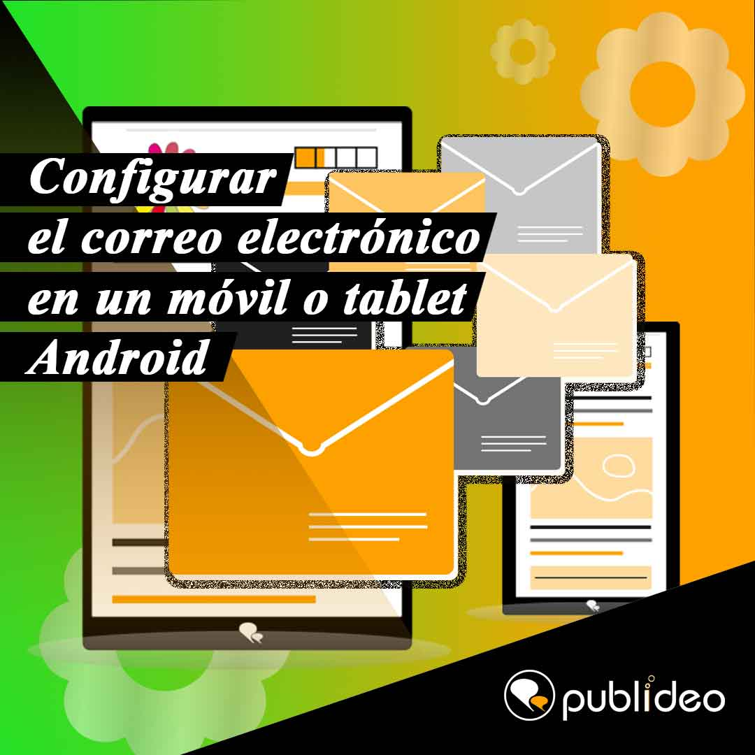 Configurar el correo electrónico en un teléfono móvil o tablet Android