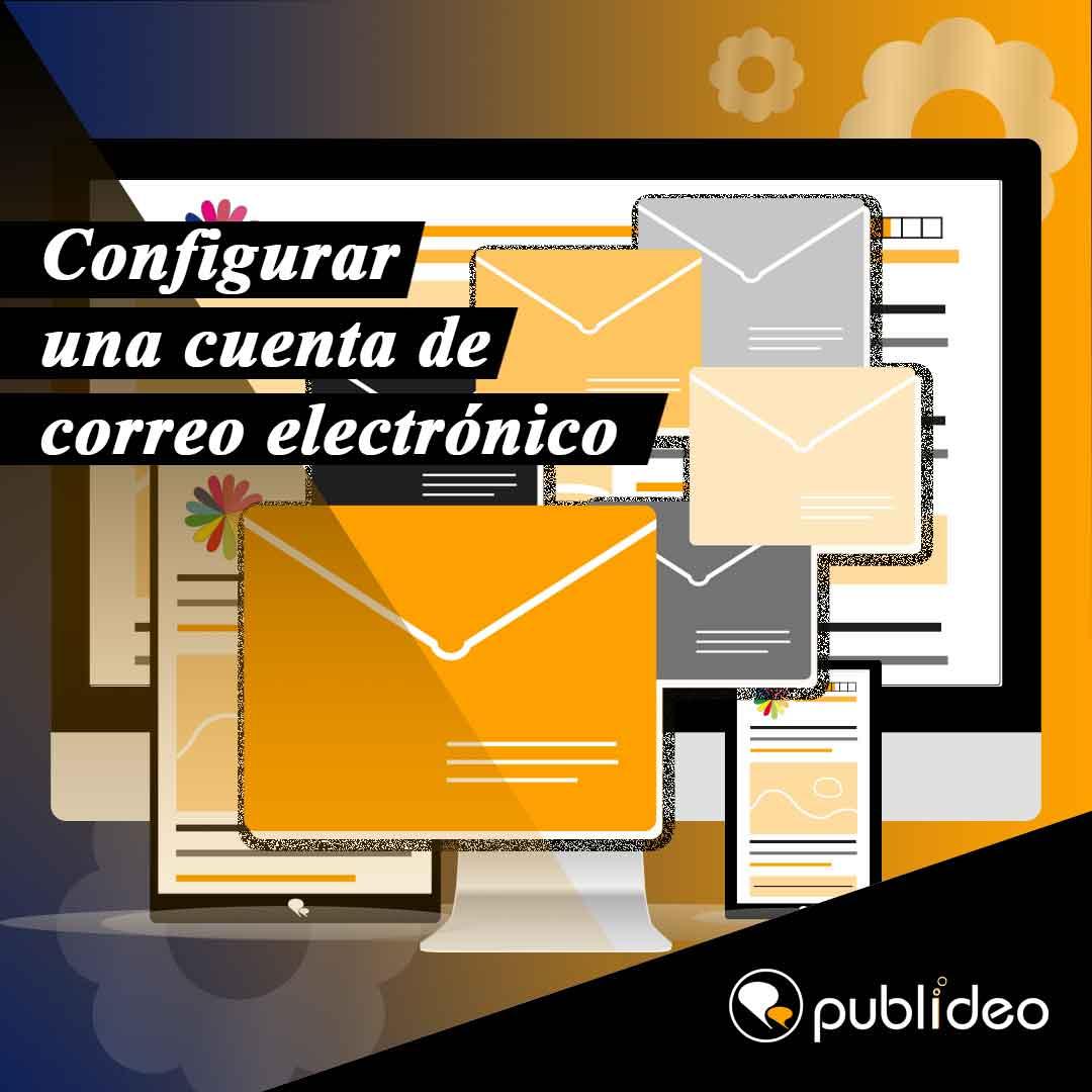 Configurar una cuenta de correo electrónico